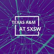 Viz, planning profs represented Texas A&M at SXSW in 2018
