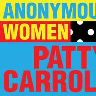 'Anonymous Women' explores home as comfort, camouflage