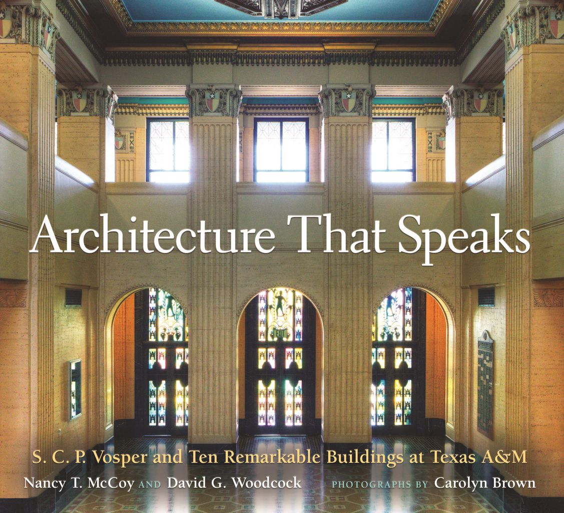 New Book Details Creation Of Historic Texas Am Buildings Onearch